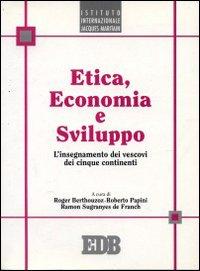 Etica, economia e sviluppo. L'insegnamento dei vescovi dei cinque continenti