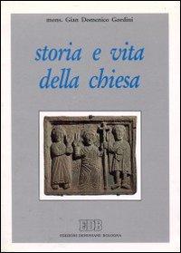 Storia e vita della Chiesa.
