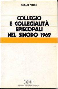 Collegio e collegialità episcopali nel sinodo 1969.