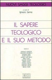 Il sapere teologico e il suo metodo. Teologia, ermeneutica e verità