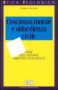 Coscienza morale e obbedienza civile. Linee dell'attuale dibattito teologico