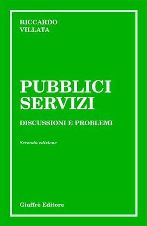 Pubblici servizi. Discussioni e problemi