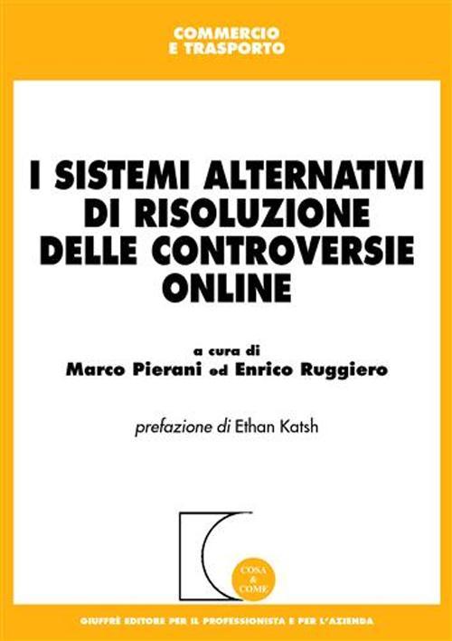I sistemi alternativi di risoluzione delle controversie online