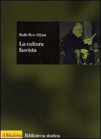 La cultura fascista