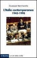 L'Italia contemporanea 1943-1998
