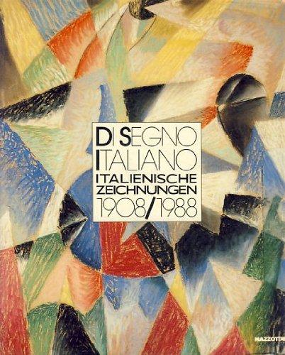 Di segno italiano. Italienische Zeichnungen (1908-1988). Catalogo. Ediz. illustrata