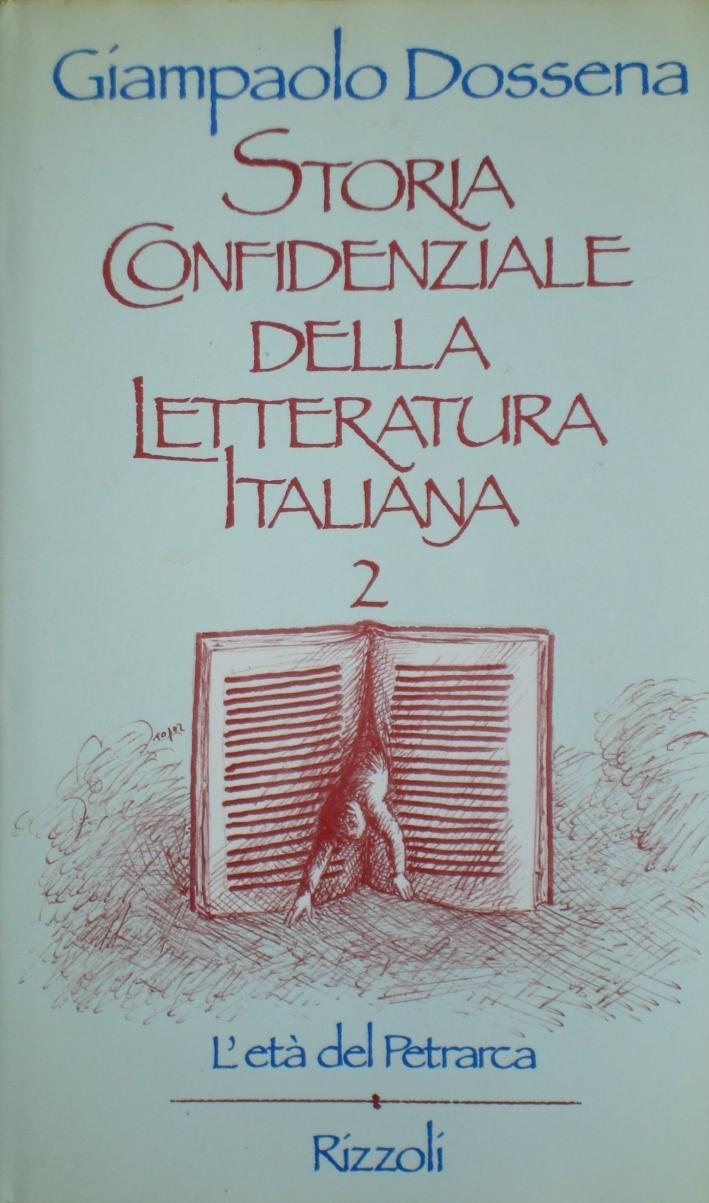 Storia confidenziale della letteratura italiana. Vol. 2