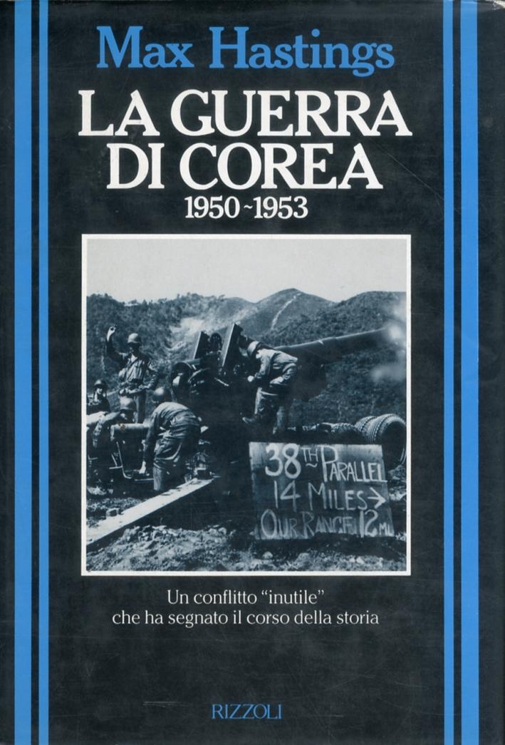 La Guerra di Corea 1950-1953