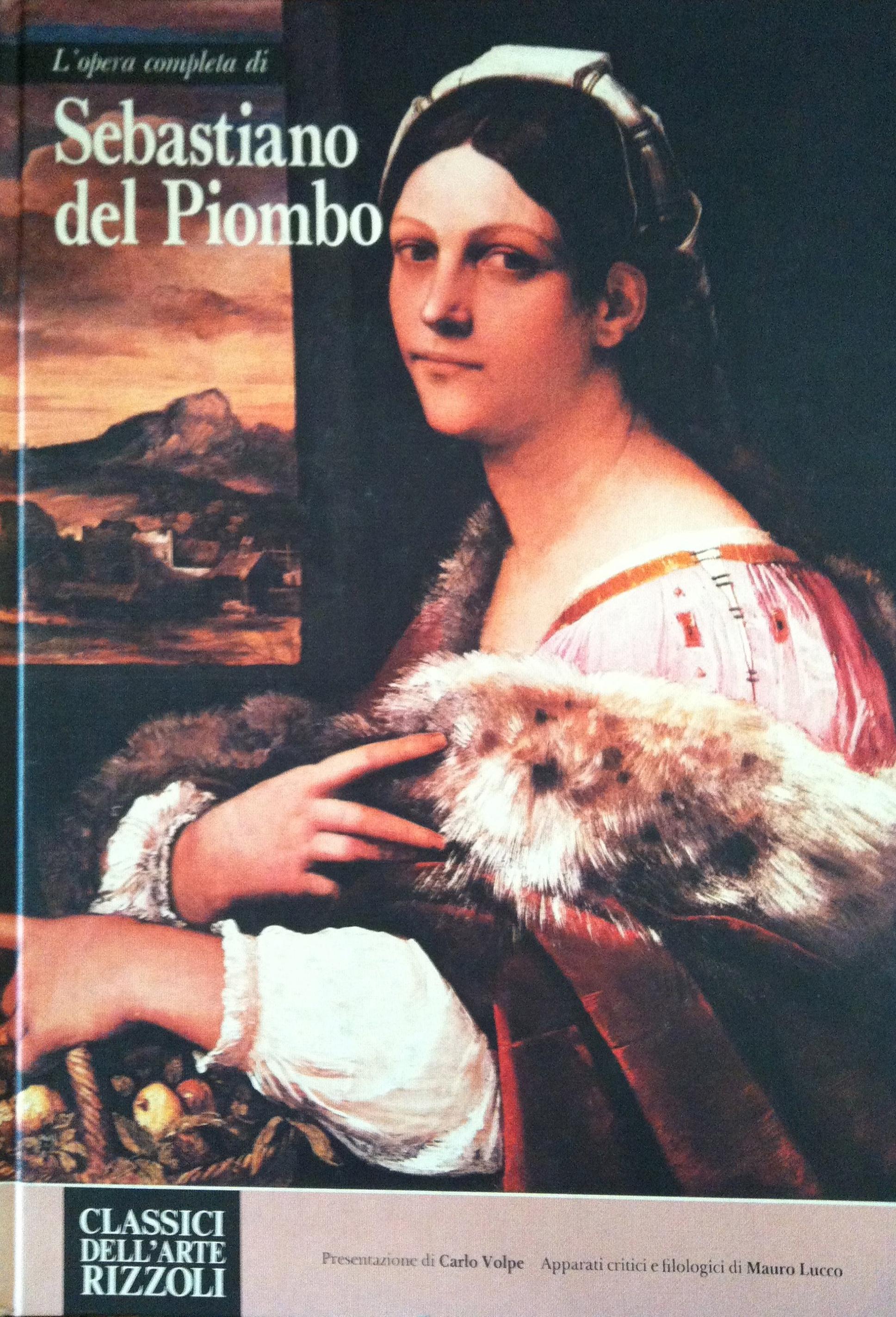 L'opera completa di Sebastiano del Piombo