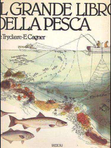 Il grande libro della pesca
