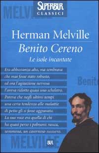 Benito Cereno. Le isole incantate