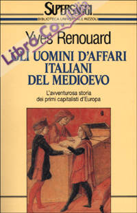 Gli uomini d'affari italiani del Medioevo