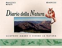 Diario della natura. Scoprire, amare e vivere la natura