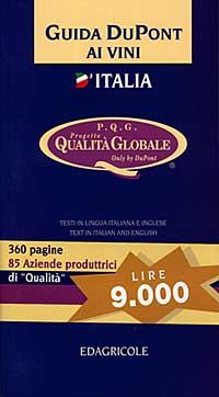 Guida Dupont ai vini d'Italia. P.Q.G. Progetto Qualità Globale
