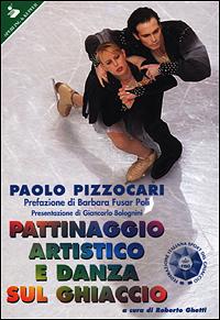 Pattinaggio artistico e danza sul ghiaccio