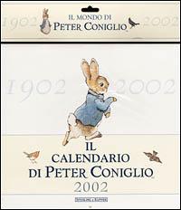 Il calendario di Peter Coniglio 2002. Ediz. illustrata