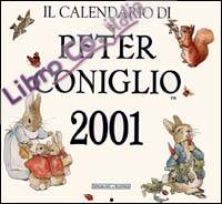 Il calendario di Peter Coniglio 2001. Ediz. illustrata