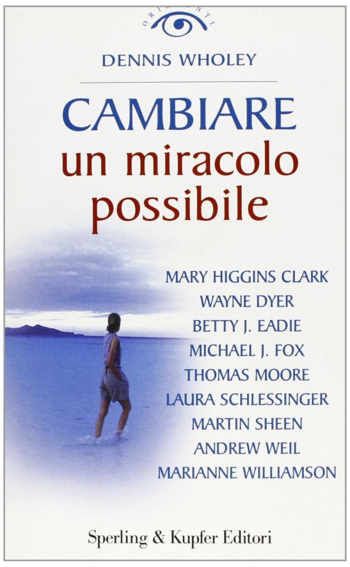 Cambiare. Un miracolo possibile