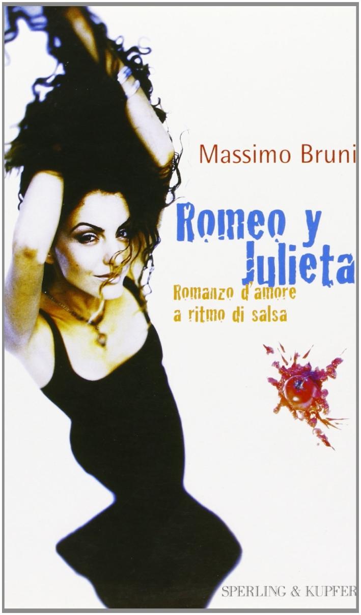 Romeo y Julieta. Romanzo d'amore a ritmo di salsa