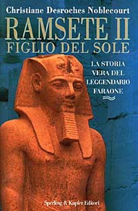 Ramsete II. Figlio del sole