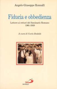 Fiducia e obbedienza. Lettere ai rettori del Seminario Romano 1901-1959