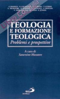 Teologia e formazione teologica. Problemi e prospettive.