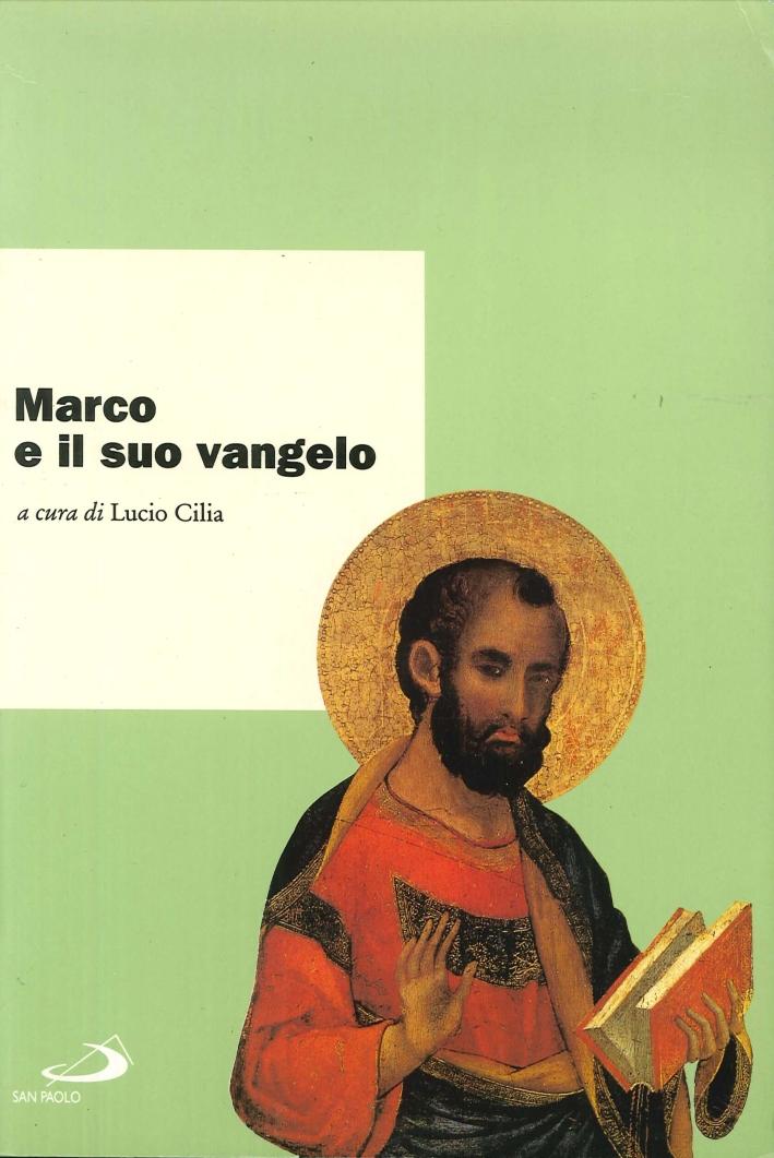 Marco e il suo vangelo. Atti del Convegno internazionale di studi