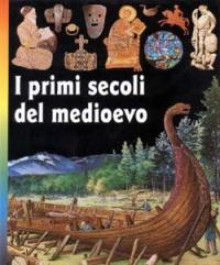 I primi secoli del Medioevo
