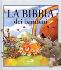La Bibbia dei bambini.