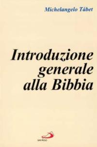 Introduzione generale alla Bibbia.
