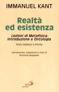 Realtà ed esistenza. Lezioni di metafisica: introduzione e ontologia