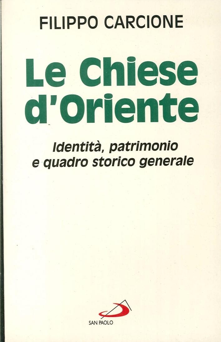 Le Chiese d'Oriente. Identità, Patrimonio e Quadro Storico Generale 1997.