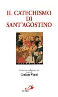 Il catechismo di sant'Agostino