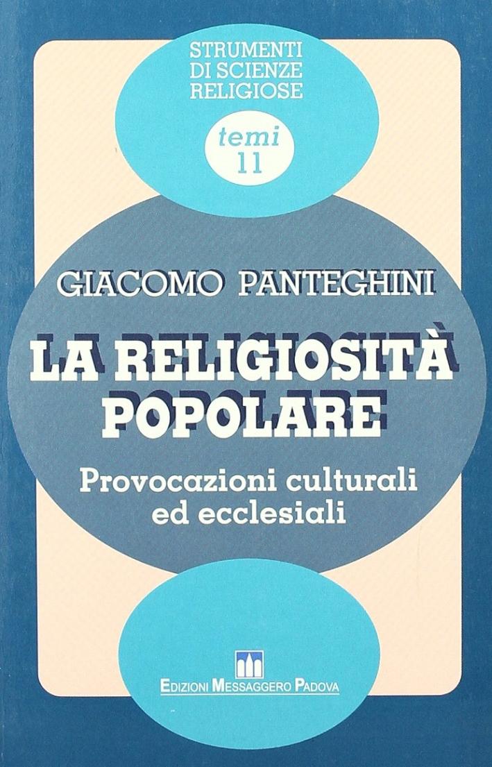 La religiosità popolare. Provocazioni culturali ed ecclesiali.