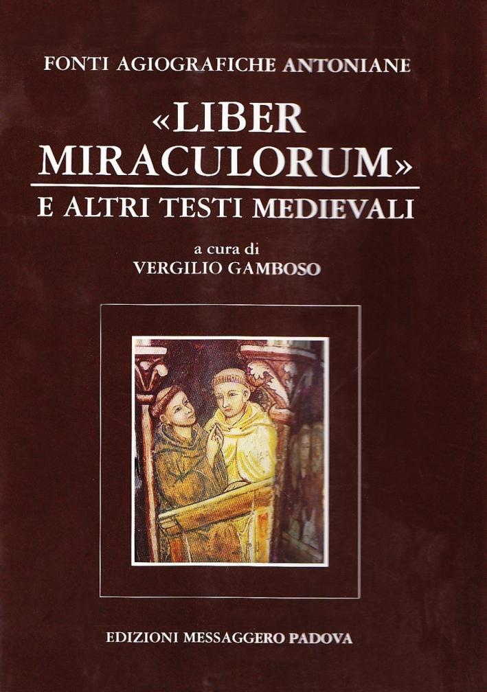 Fonti agiografiche antoniane. Vol. 5: Liber miraculorum e altri testi medievali