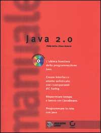 Il manuale di Java 2.0. Con CD-ROM