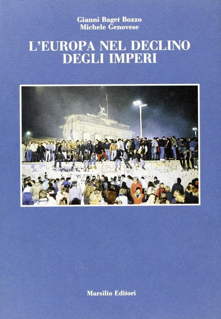 L'Europa nel declino degli imperi. Dopo Yalta: la Germania?.