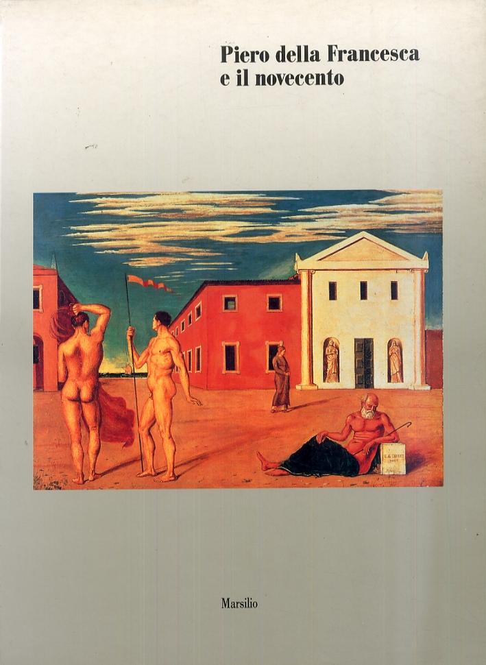 Piero della Francesca e il novecento. Prospettiva, spazio, luce, geometria, pittura murale, tonalismo (1920-1938)