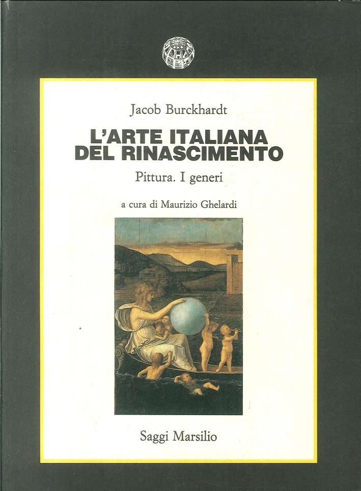 L'arte italiana del Rinascimento. Pittura. I generi.