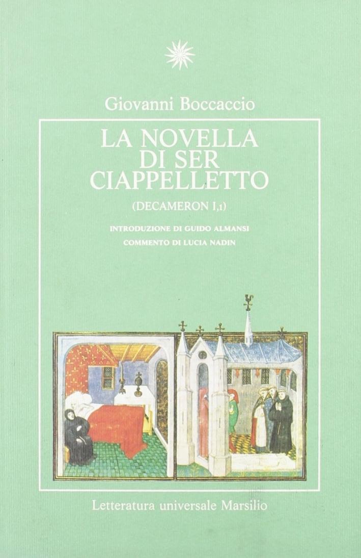 La novella di Ser Ciappelletto.