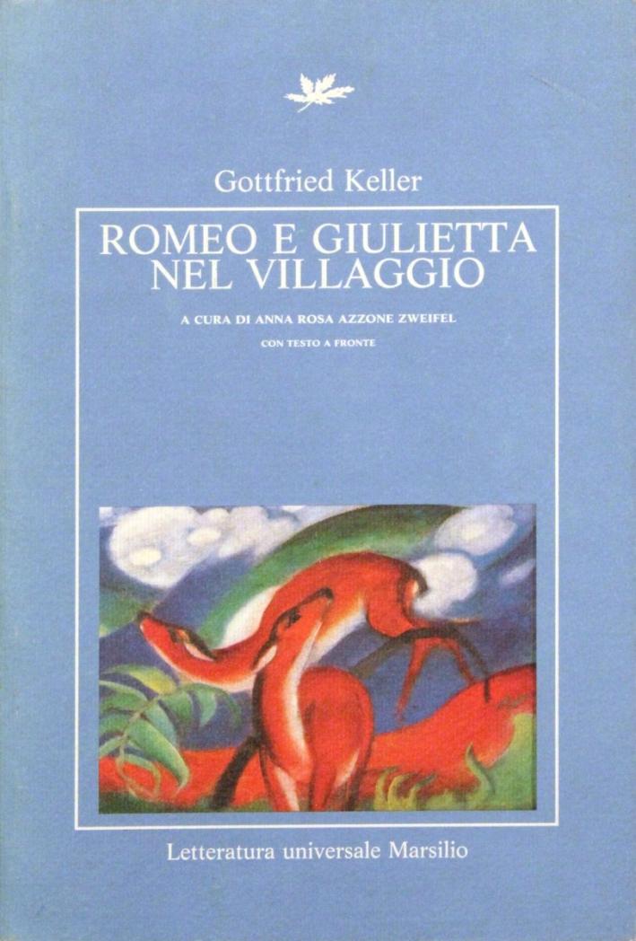 Romeo e Giulietta nel villaggio.