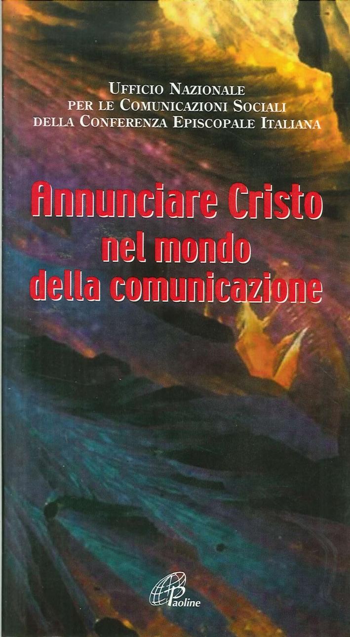 Annunciare Cristo nel mondo della comunicazione