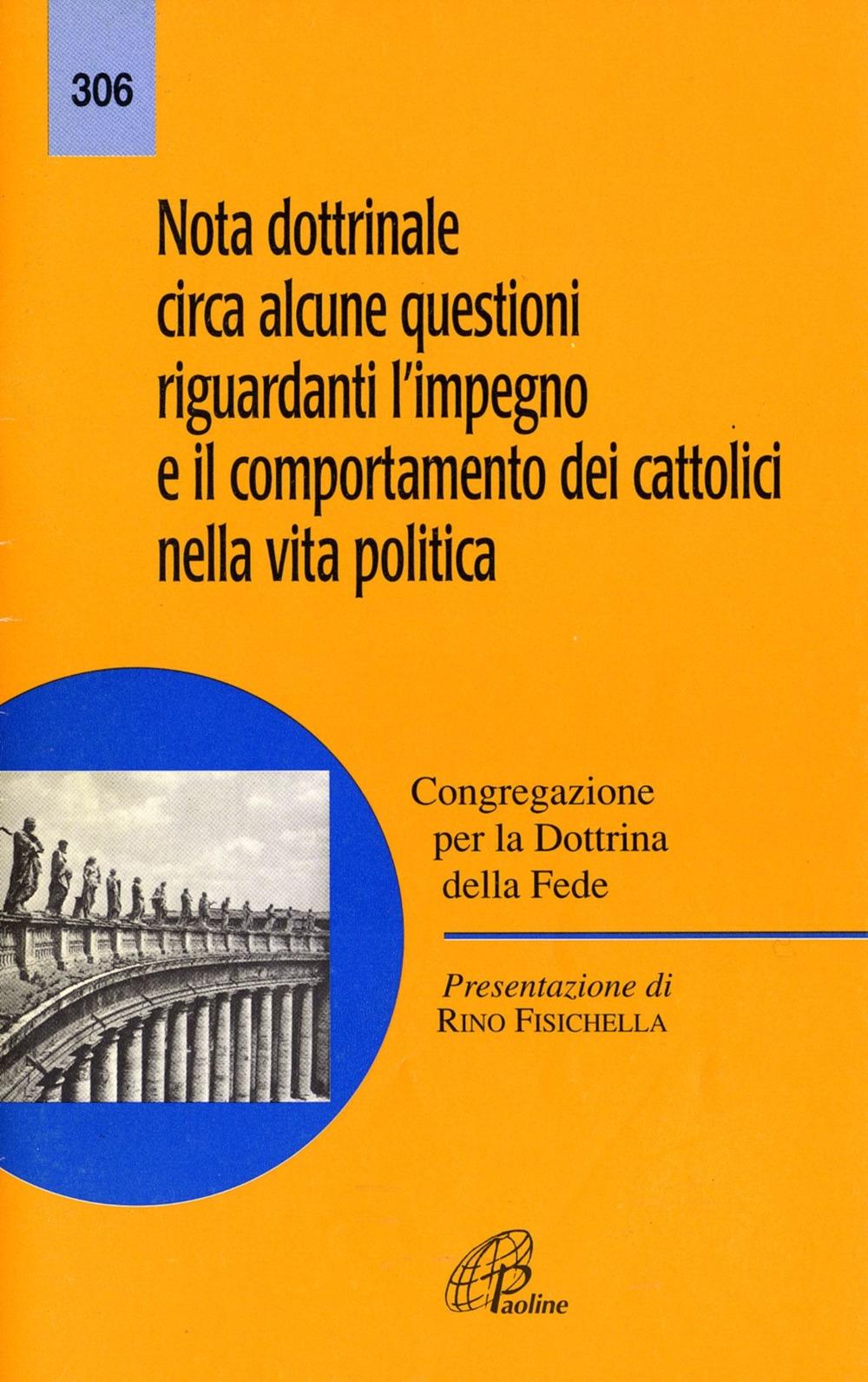 Nota dottrinale circa alcune questioni riguardanti l'impegno e il comportamento dei cattolici nella vita politica