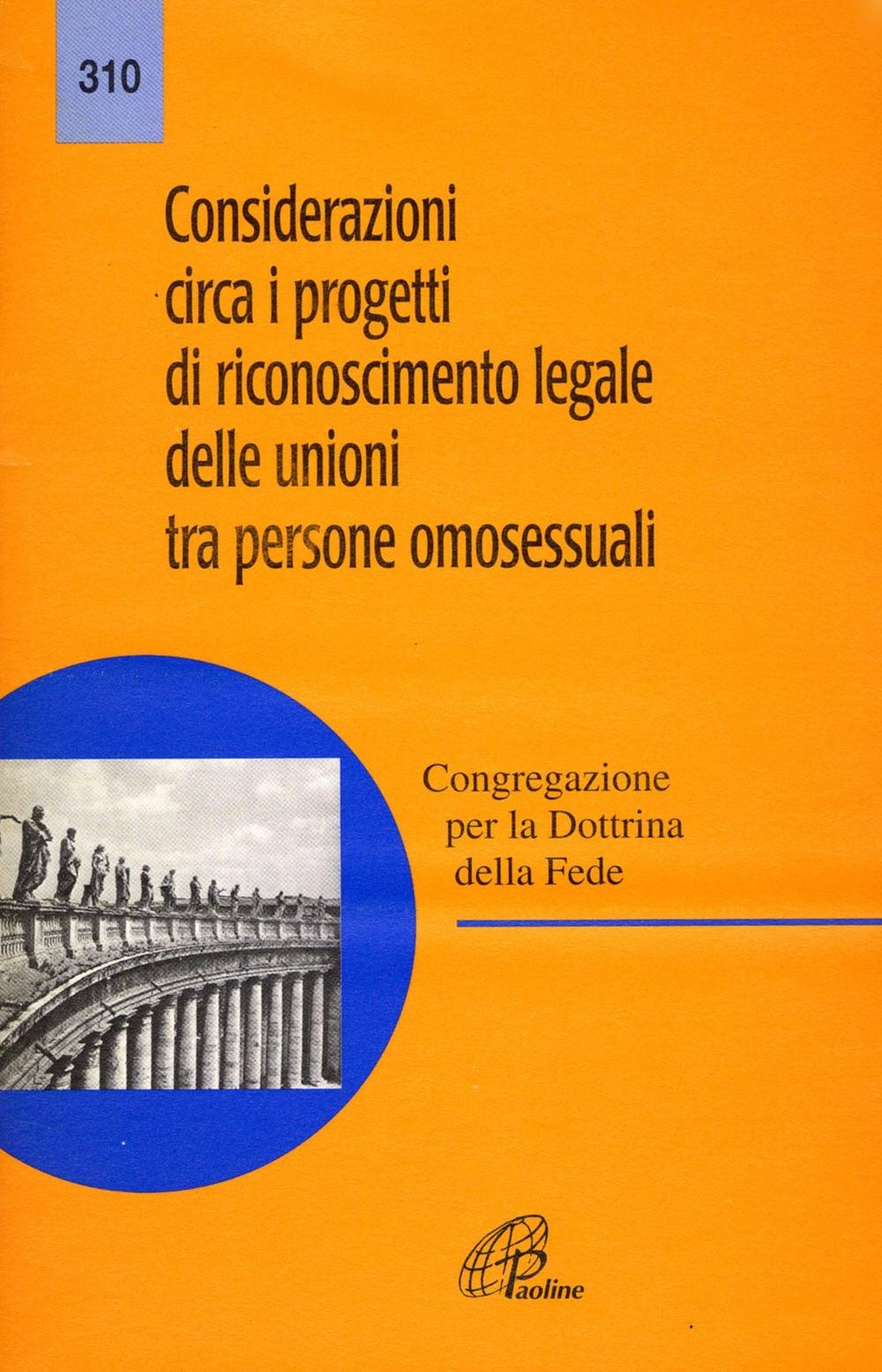 Considerazioni circa i progetti di riconoscimento legale delle unioni tra persone omosessuali