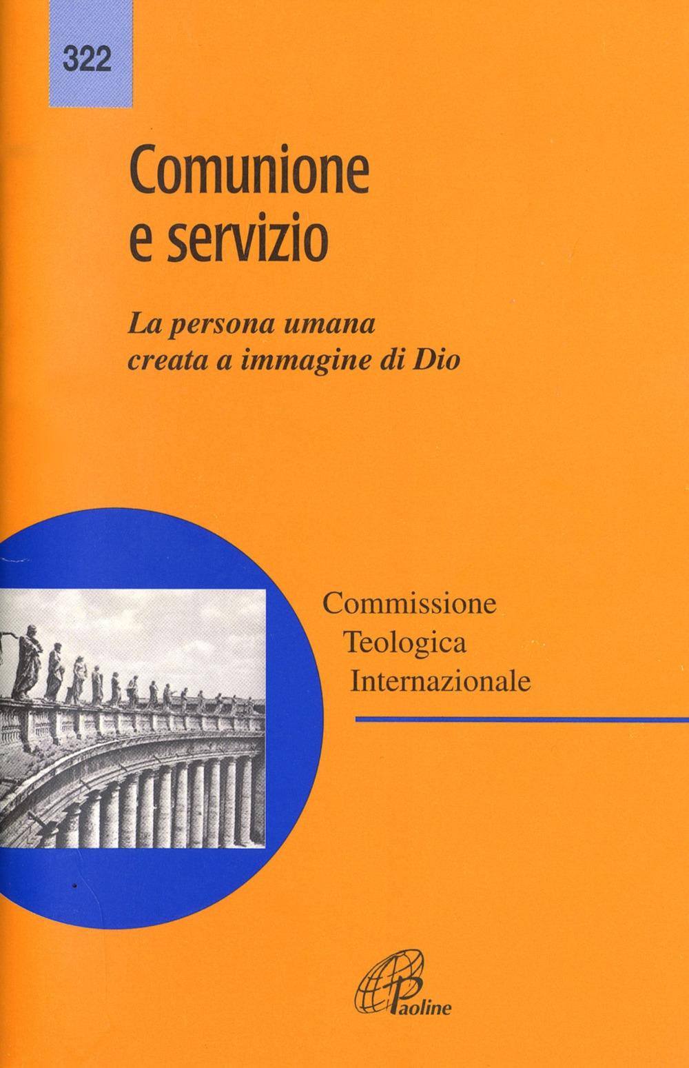 Comunione e servizio. La persona umana creata a immagine di Dio