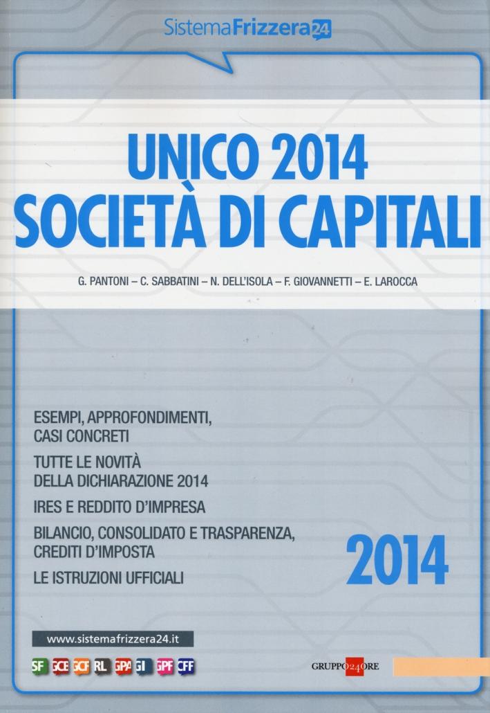 Unico 2014. Società di capitali. Ediz. illustrata