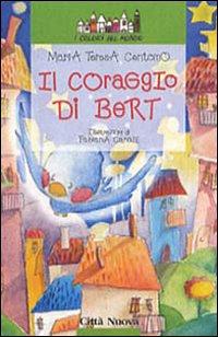 Il coraggio di Bert