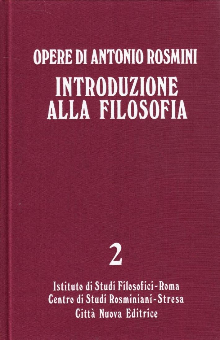 Opere. Vol. 2: Introduzione alla filosofia