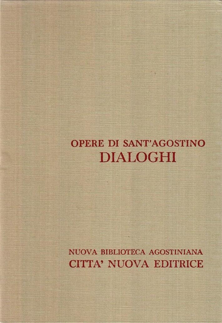 Opera Omnia. Vol. 3/1: i Dialoghi.