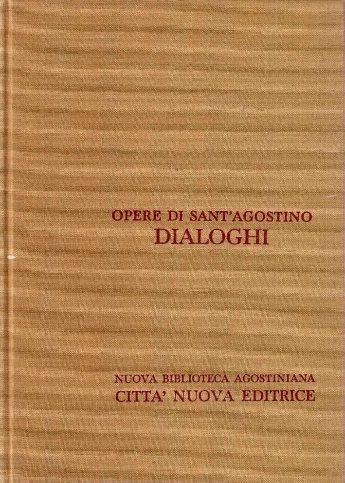 Opera Omnia. Vol. 3/2: i Dialoghi.